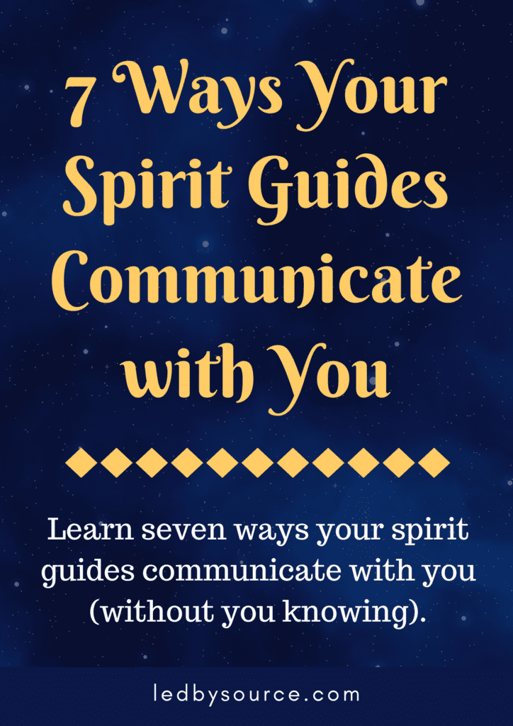 Ways Your Spirit Guides Communicate with You