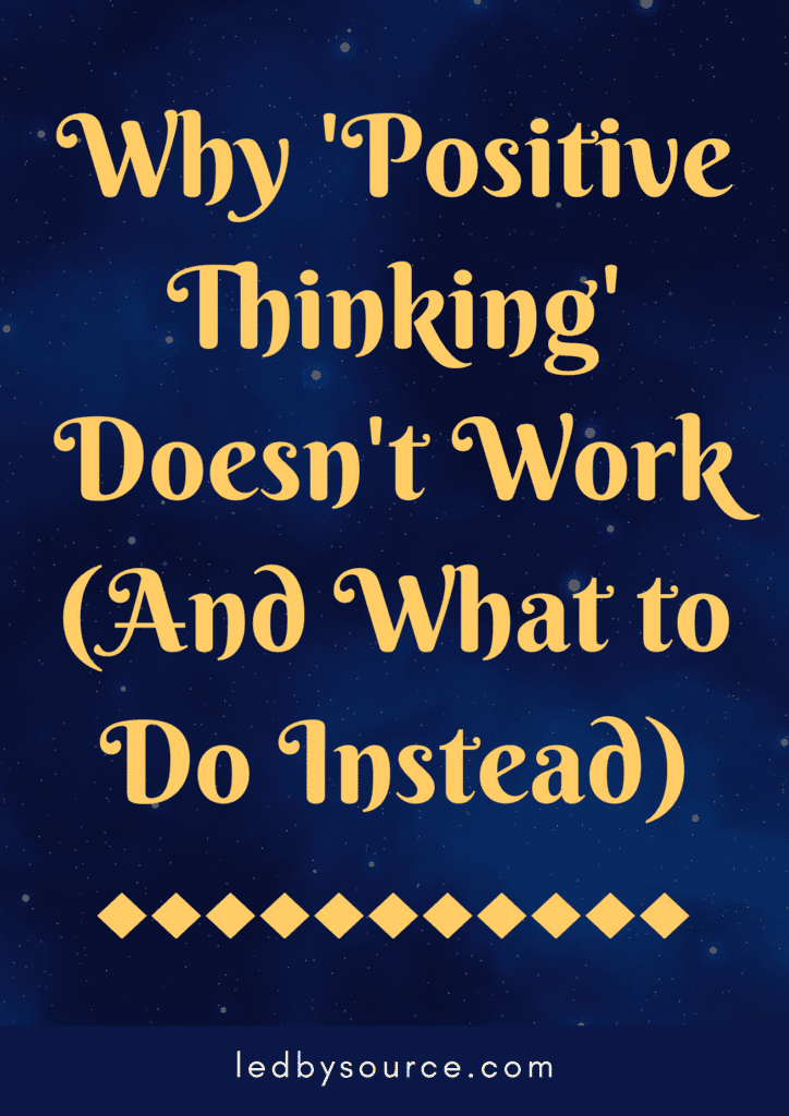 Why 'Positive Thinking' Doesn't Work